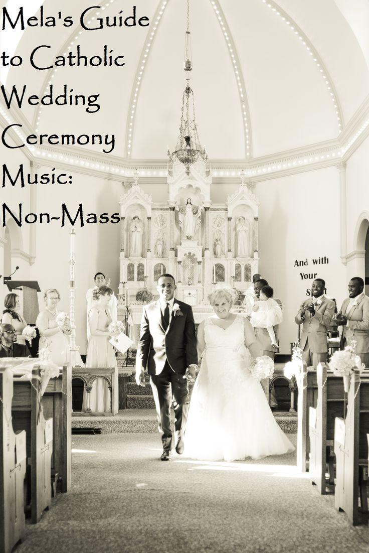 Mela's Guide to Catholic Wedding Ceremony Music NonMass