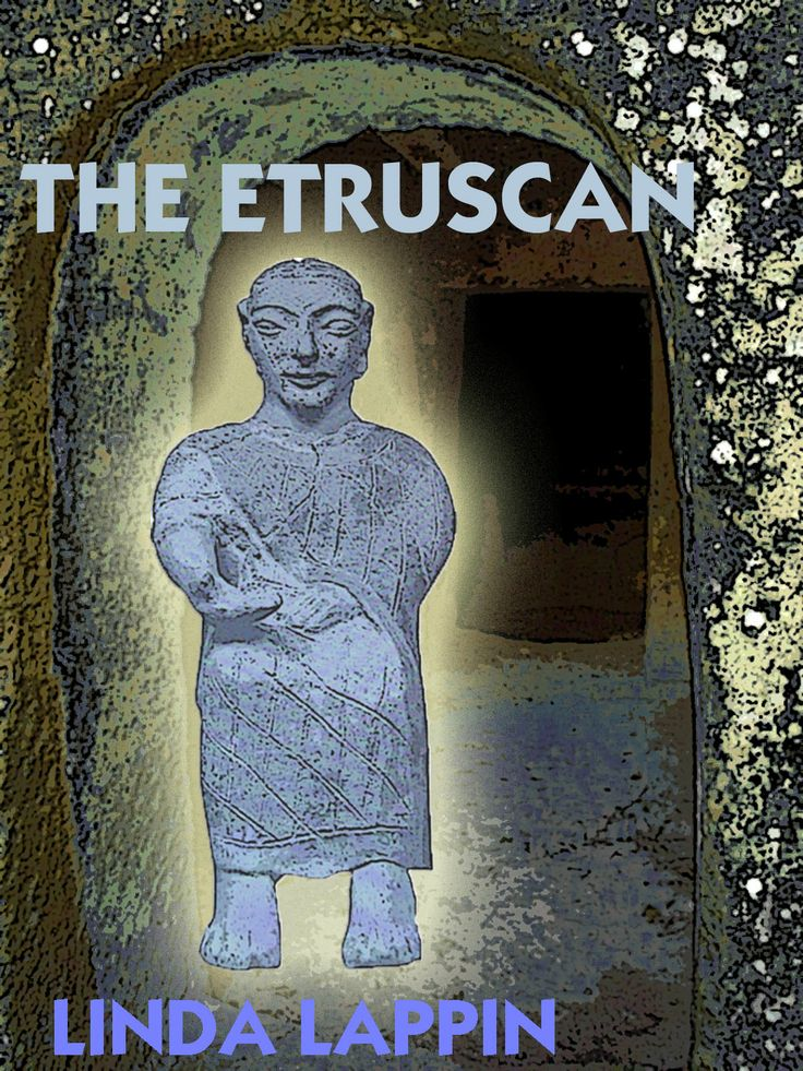 """The Etruscan   a novel by Linda Lappin """"haunted...vivid...entrancing""""  Kirkus! Kindle edition cover"""