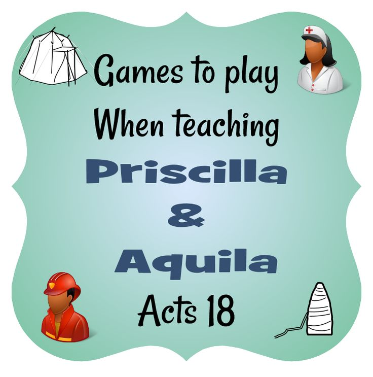 games to play when teaching priscilla aquila