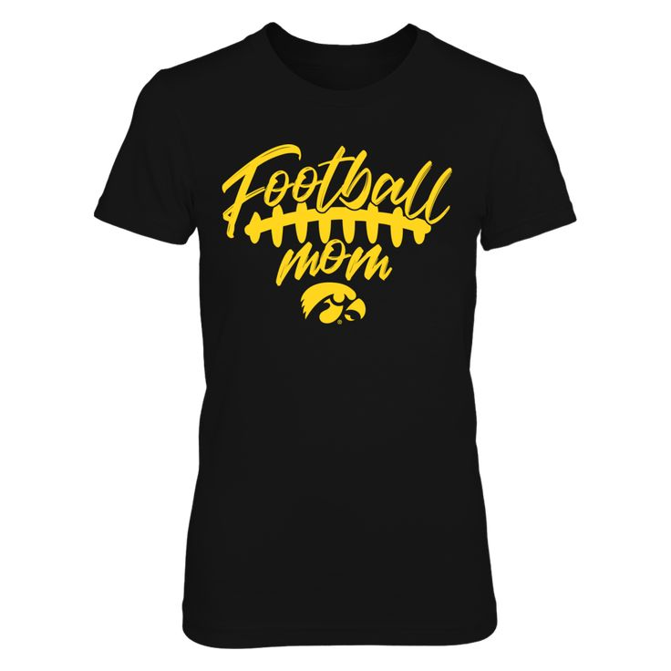 Iowa Hawkeyes - Football Mom Front picture  This t-shirt is a wonderful gift for you, your father, brother, sister, mother, grandfather, grandmother, aunt, uncle, fire boy, niece for parties, birthday, Father's Day, Thanksgiving, Christmas, New Year