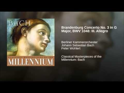 Brandenburg Concerto No. 3 in G Major, BWV 1048: III. Allegro