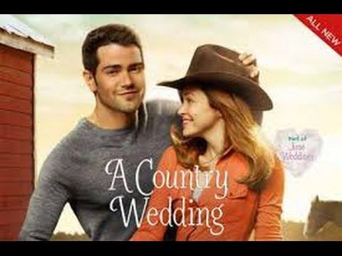 A Country Wedding – Romance Hallmark Movies 2015 Full - YouTube 1:25:38 ... really good