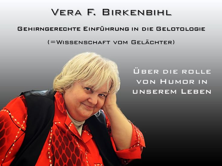 Vera F. Birkenbihl - Humor in unserem Leben