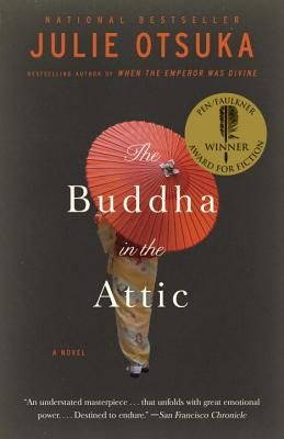 The Buddha in the Attic By Julie Otsuka-- March 2015 book club pick