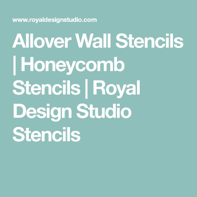 Allover Wall Stencils | Honeycomb Stencils | Royal Design Studio Stencils