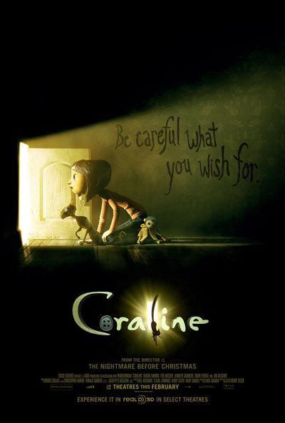 Coraline Movie Poster    Directeur: Henry Selick    Starring: Dakota Fanning, Teri Hatcher, Dawn French, Jennifer Saunders, Ian McShane