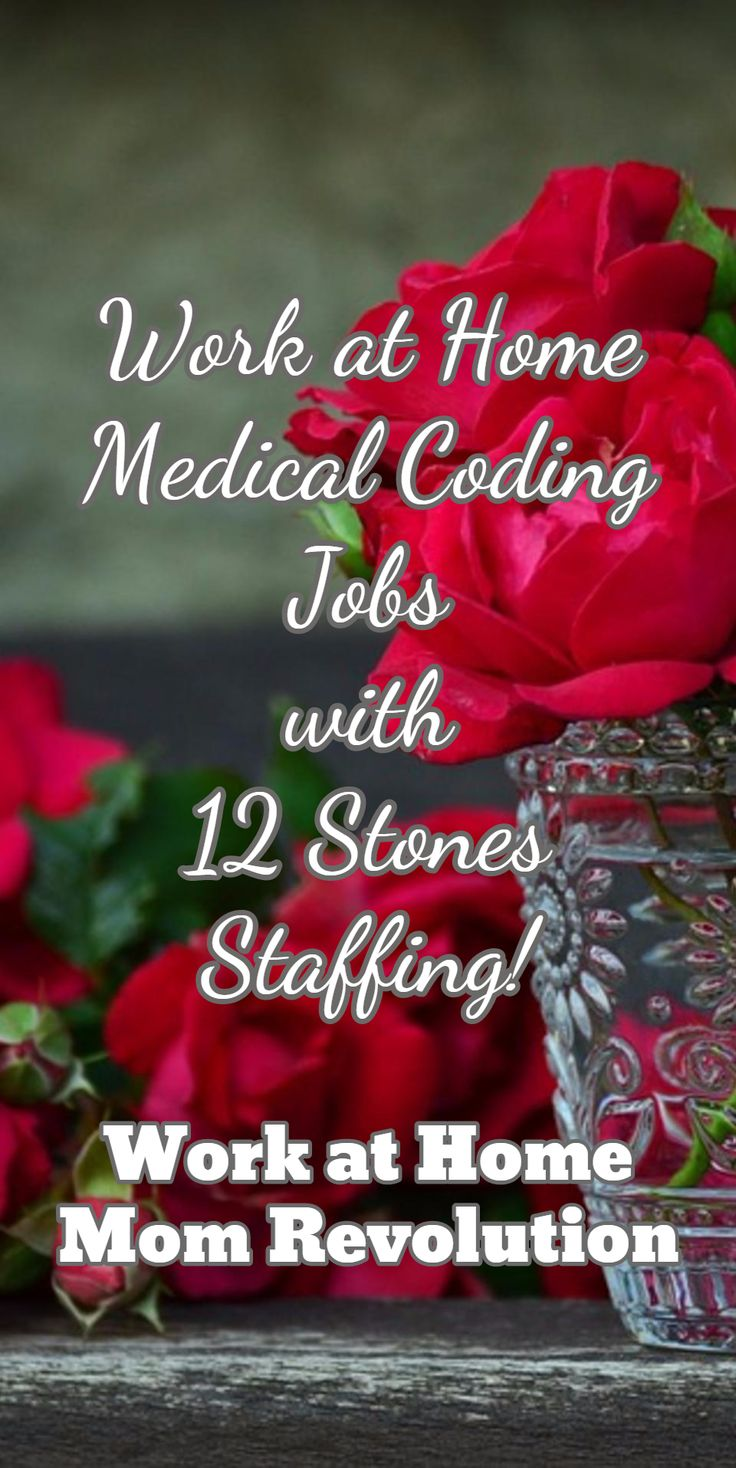 Work at Home Medical Coding Jobs  with  12 Stones Staffing! / Work at Home Mom Revolution