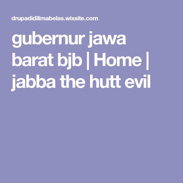 gubernur jawa barat bjb | Home | jabba the hutt evil