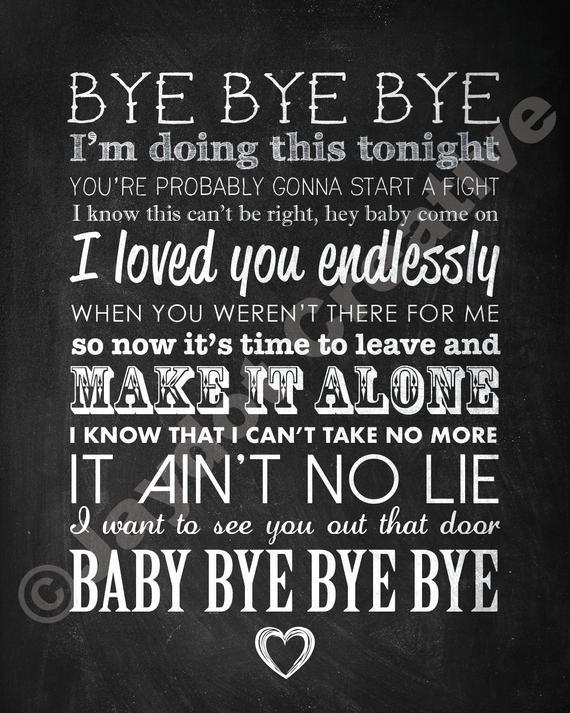 Nsync Bye Bye Bye Printable Song Lyrics Artwork Etsy In 2020 Nsync Lyrics Nsync Song Lyrics