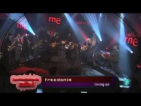 Livin' On - Freedonia (conciertos de Radio3) - YouTube