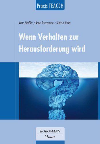 Praxis TEACCH: Wenn Verhalten zur Herausforderung wird von Anne Häußler http://www.amazon.de/dp/3942976056/ref=cm_sw_r_pi_dp_Xc7Owb0YTXNT1