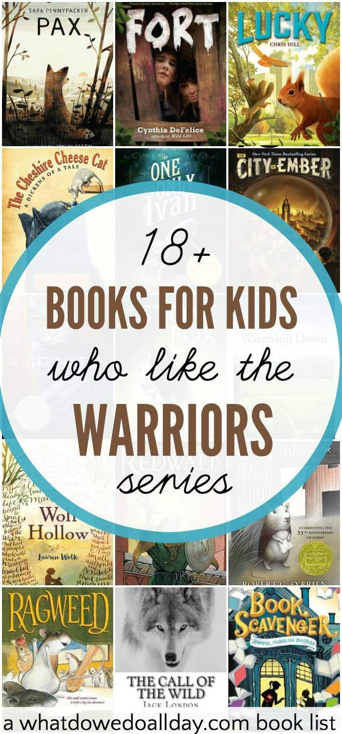 Chapter Books For Kids Who Like Warriors By Erin Hunter