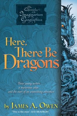 New arrival: Here, There Be Dragons by James A. Owen