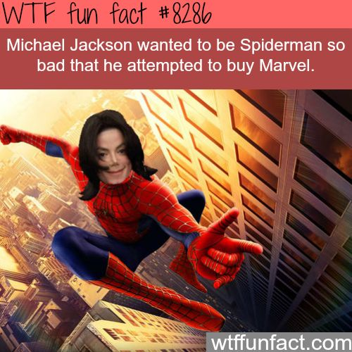 Michael Jackson wanted to be Spiderman - WTF fun facts