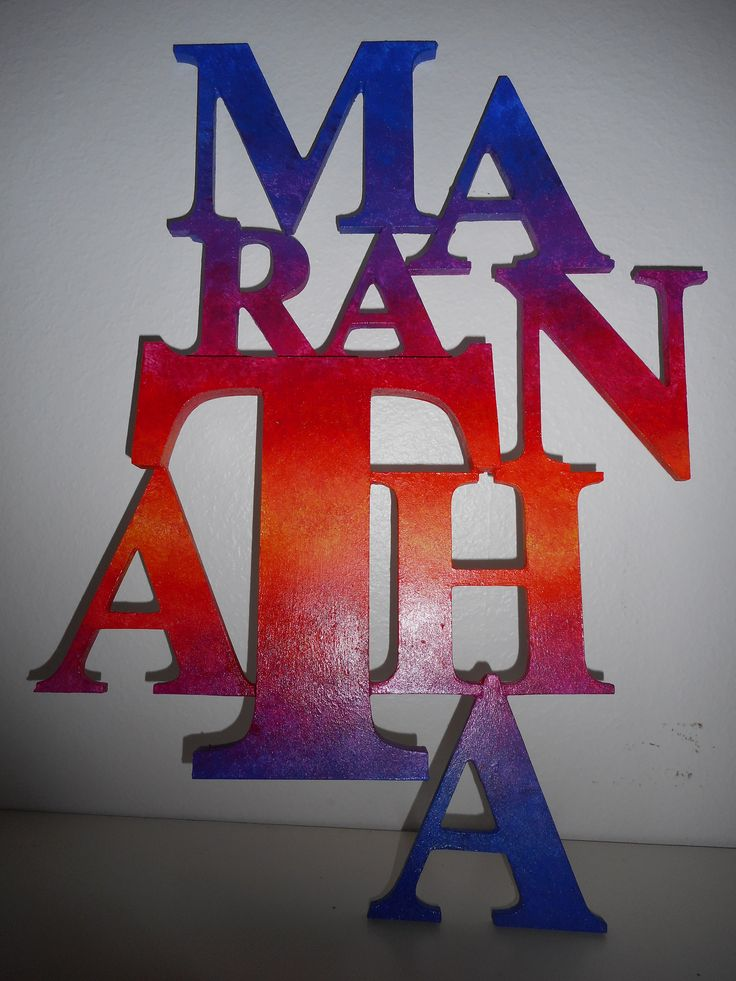 """Maranatha"". Come, Lord."