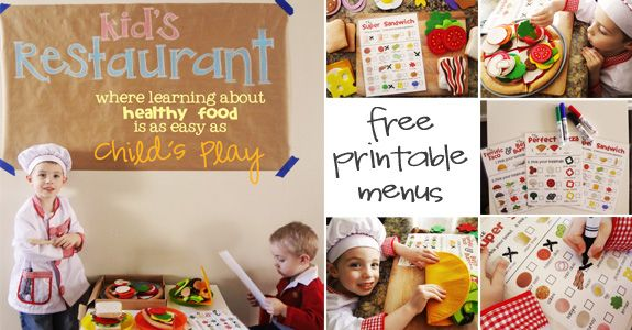 """""""Kid's Restaurant""""! By creating your very own Kid's Restaurant, your child will learn to not only identify several different food items, but will learn that making good choices about the food he eats can be enjoyable, too! FREE printable Menus."""