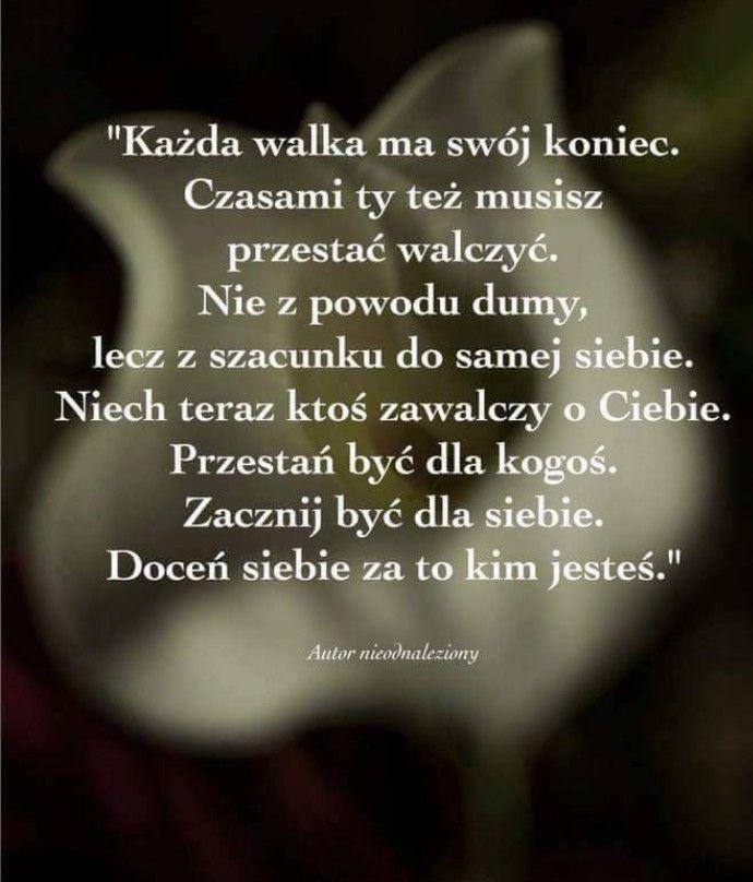 Pin By Helena Materak On Piekne Mysli I Slowa Inspirational Words Words Quotes