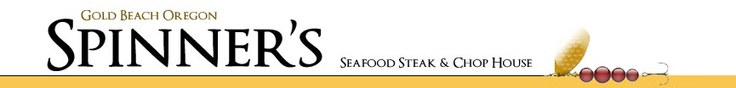 Spinner's!! The best choice for the freshest, tastiest sea food on the Oregon coast!! Located in Gold Beach!