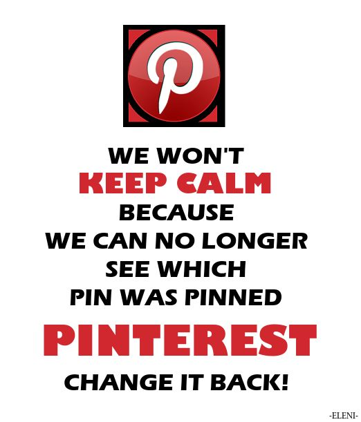We are protesting to return to the old setting. If you agree please repin on a daily basis. Hoping Pinterest will listen and change back to old settings. After all its Pinterest users who made Pinterest popular - eleni- PIN THIS EVERYWHERE