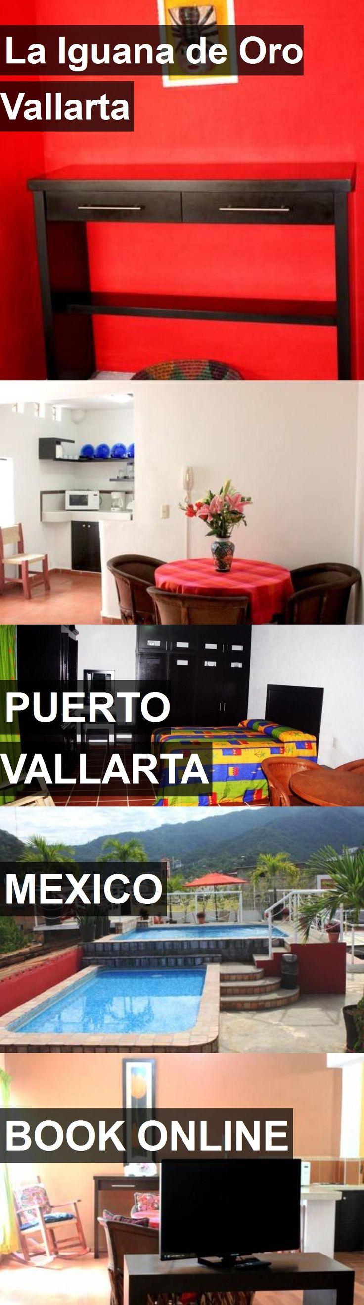 Hotel La Iguana de Oro Vallarta in Puerto Vallarta, Mexico. For more information, photos, reviews and best prices please follow the link. #Mexico #PuertoVallarta #hotel #travel #vacation