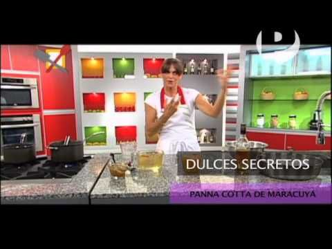 Dulces Secretos - Panna Cotta de Maracuya - YouTube