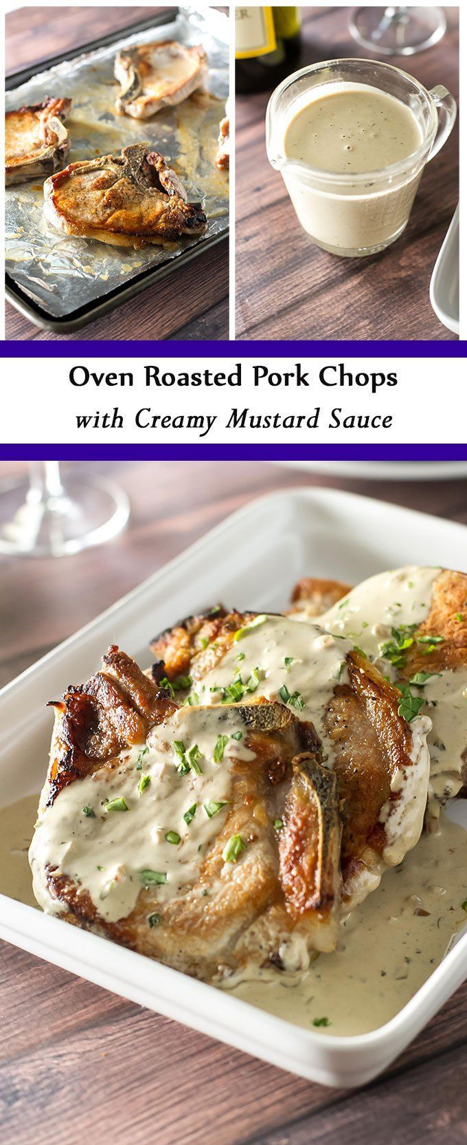 Easy oven roasted pork chops topped with a creamy mustard sauce . This elegant dish takes only 30 minutes start to finish! | girlgonegourmet.com