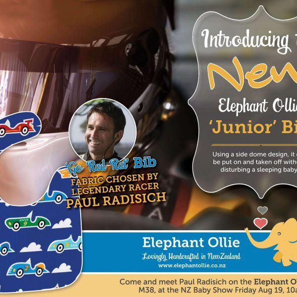 "Meet Paul Radisich - motorsport champion and Buy NZ Made Ambassador Paul Radisich will be at the Baby Show with Elephant Ollie debuting the new ""Go Rad Rat"" bib and signing autographs from 10am-2pm on Friday 19 August."
