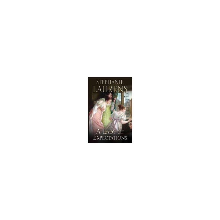 Lady of Expectations (Reprint) (Hardcover) (Stephanie Laurens)