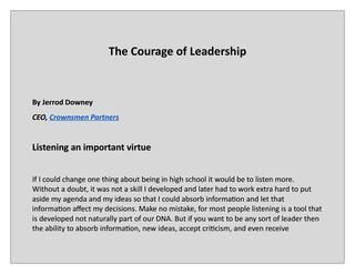 """The courage of leadership lessons for young entrepreneurs  As a young CEO, I have first hand experience and understanding of the challenges and complexities of being in a position of authority. """"Courage of Leadership"""" has actionable recommendations for young entrepreneurs or for that matter any one in a leadership role. I firmly believe that individuals can be nourished into becoming effective leaders."""