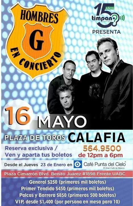 Concierto Hombres G en Mexicali, Plaza de toros, 16 de mayo del 2014. Información www.hombresg.net  #HombresG