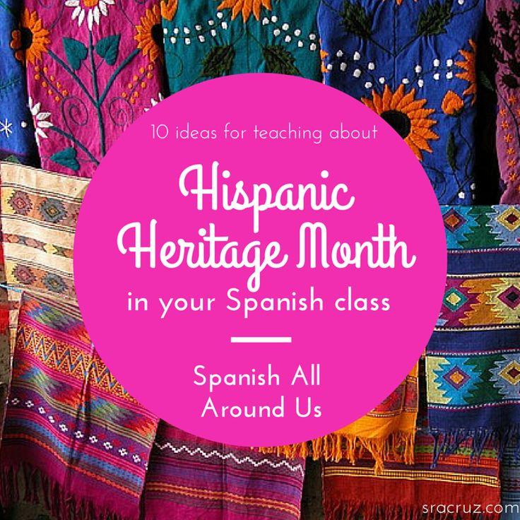 Señora Cruz: 10 Ideas for Hispanic Heritage Month