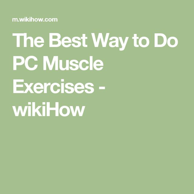 The Best Way to Do PC Muscle Exercises - wikiHow