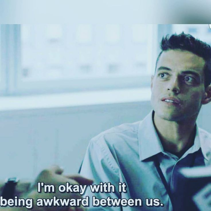 "Mr. Robot: All Safe: ""I'm okay with it being awkward between us.""  {Summer 2015}"