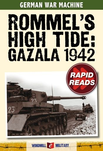 The Battle of Gazala, fought in North Africa during May 1942, was the most dramatic and successful of Erwin Rommel's set piece battles. Sweeping around the British line in a single massive flanking maneuver, he almost destroyed the British Eighth Army. eBook from germanwarmachine.com