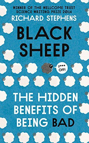 Black Sheep: The Hidden Benefits of Being Bad by Richard ... https://www.amazon.com/dp/B00OGLKJS2/ref=cm_sw_r_pi_dp_U_x_-ajEAbJSRN29K