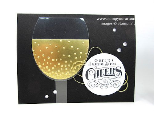 Here's to Cheers New Year's cards (click here to see two versions and get the link to the how-to video)… #stampyourartout - Stampin' Up!® - Stamp Your Art Out! www.stampyourartout.com
