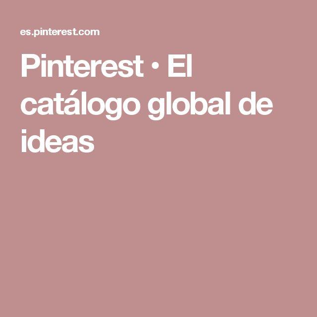 ACTIVIDAD 2  Pinterest • El catálogo global de ideas