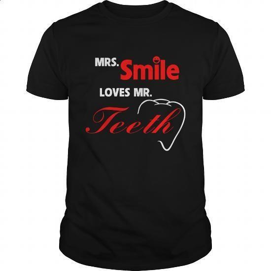 mrs smile loves mr teeth! - #boys #men shirts. PURCHASE NOW => https://www.sunfrog.com/Jobs/mrs-smile-loves-mr-teeth-133363751-Black-Guys.html?60505