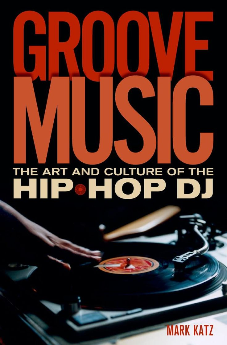 17 best images about music hip hop hip hop indie groove music the art and culture of the hip hop dj english 2012 352 pages pdf epub mb mb it s all about the scratch in groove music