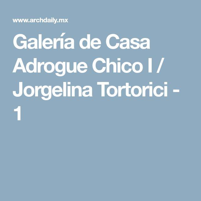 Galería de Casa Adrogue Chico I / Jorgelina Tortorici - 1