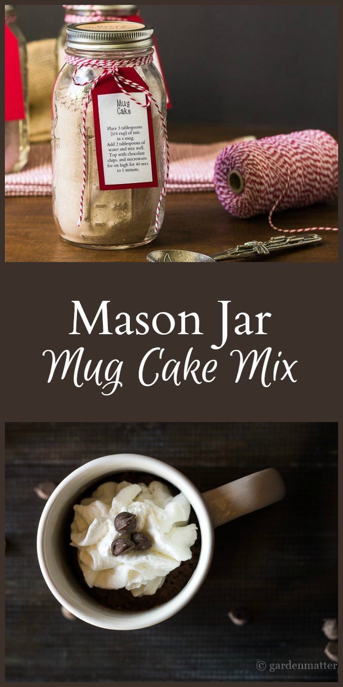 Give your friends and family a quart mason jar filled with mug cake mix and a bag of chocolate chips for a yummy single treat.