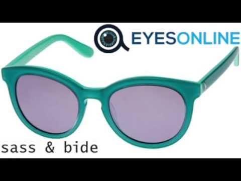 Sass & Bide  Sunglasses Collection - EYESONLINE