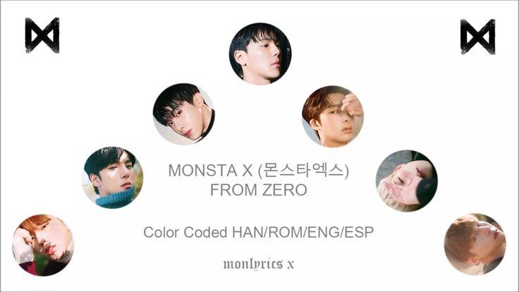 MONSTA X (몬스타엑스) - From Zero (Color Coded Han/Rom/Eng/Esp Lyrics)