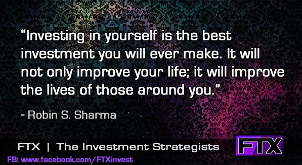 Investing in yourself is the best investment you will ever make...