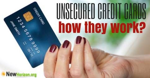 Unsecured Credit Cards – How They Work?