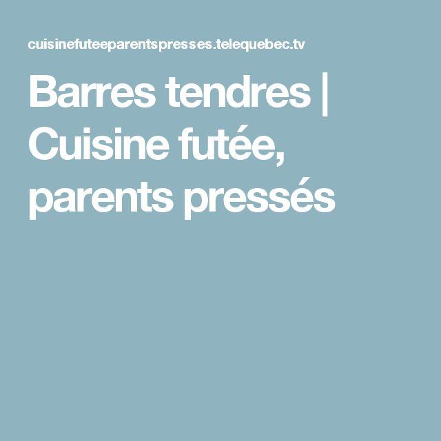 Barres tendres | Cuisine futée, parents pressés