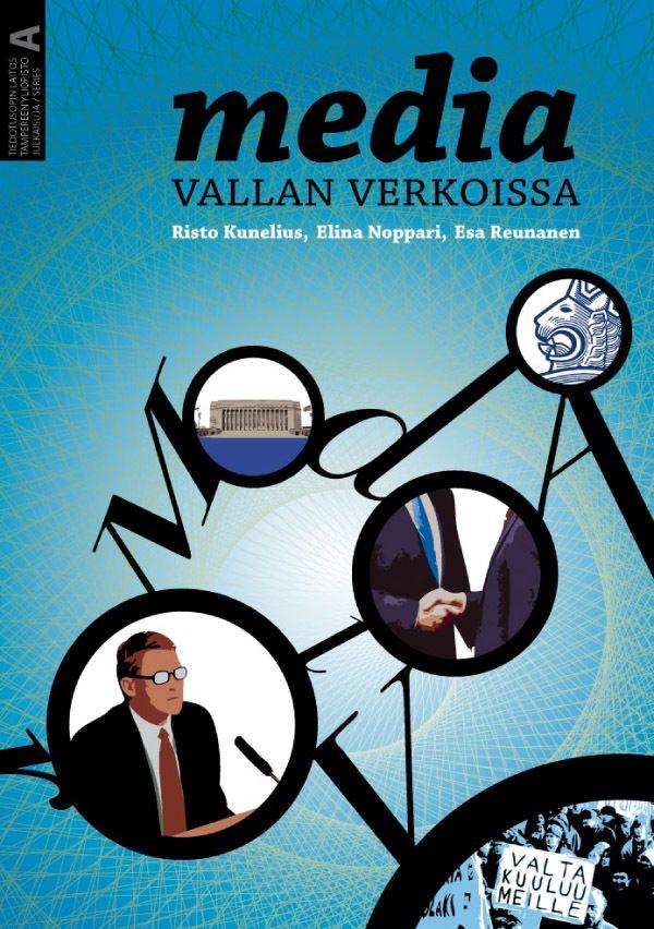 Media vallan verkoissa (Tampereen yliopisto, 2010) Cover design & illustration