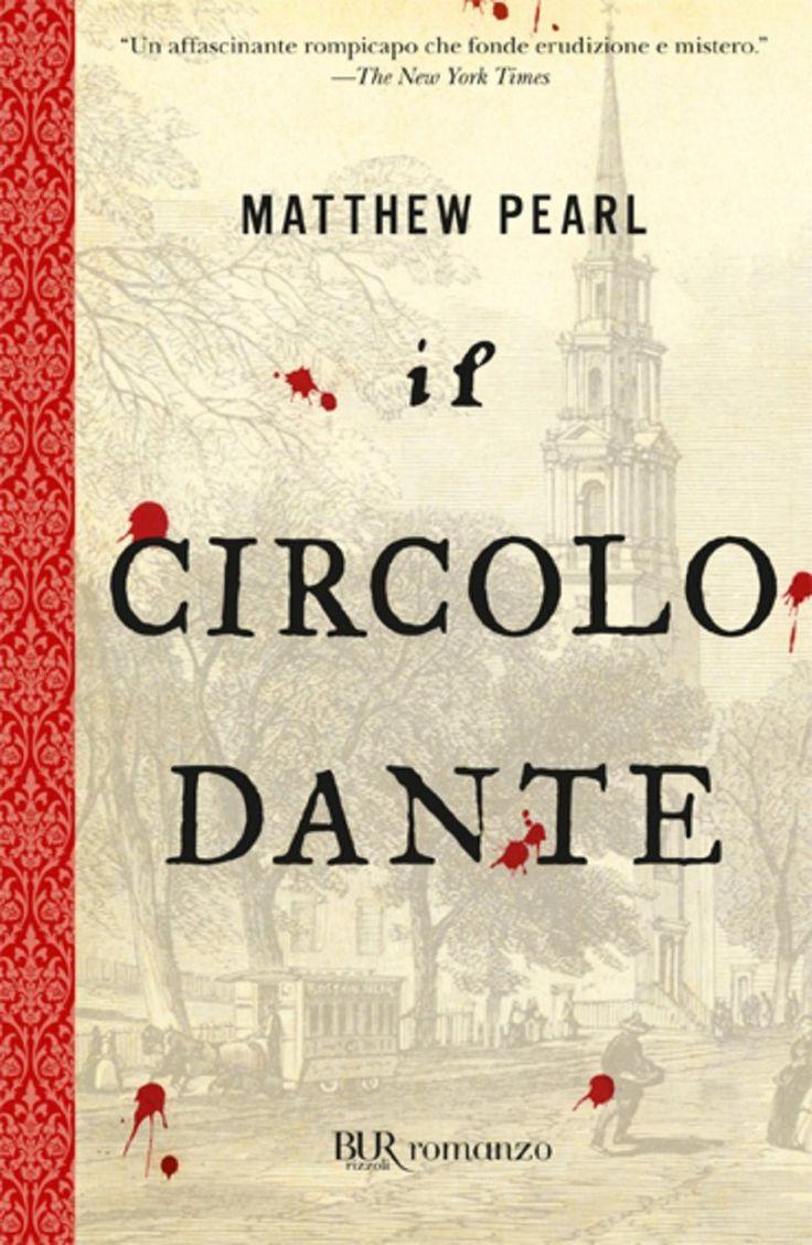 Matthew Pearl - Il circolo Dante (2003)