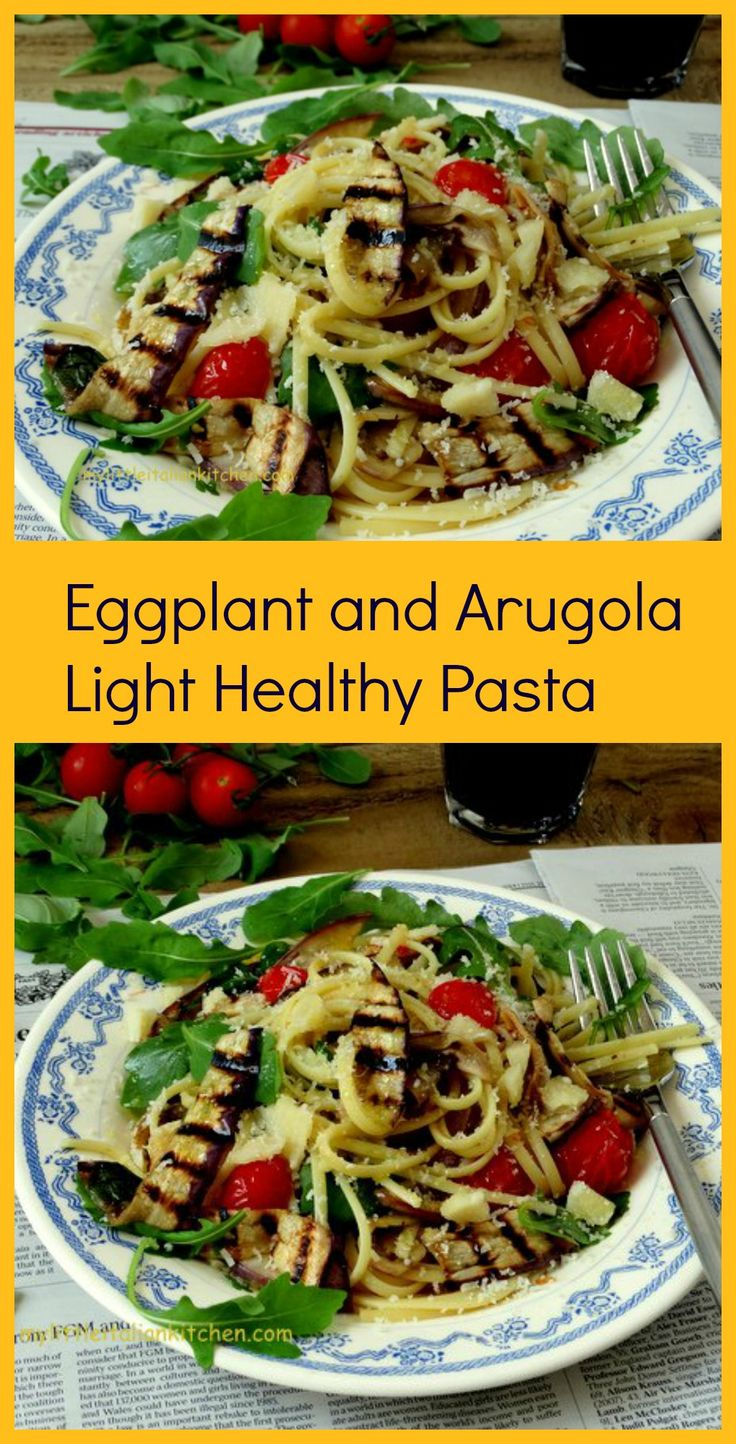 Eggplant, arugola rocket and cherry tomatoes light and healthy pasta