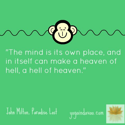 Yoga in Davao Quote: Mind is its own place